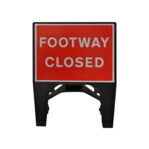 600mm Footway Closed Q-Sign