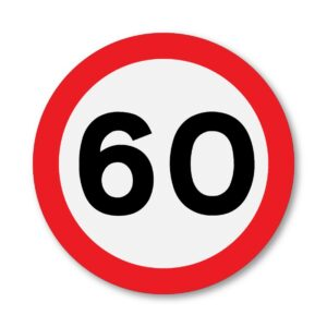 60 MPH Speed Limit Sign for Posts