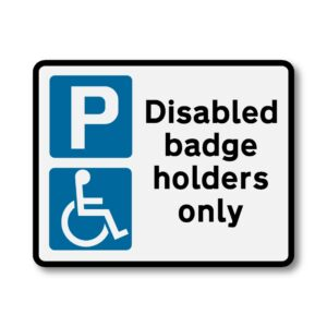 Disabled Badge Holders Sign for Posts