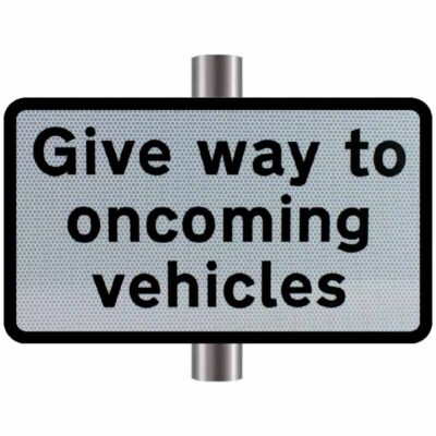Give Way to Oncoming Vehicles Supplementary Sign