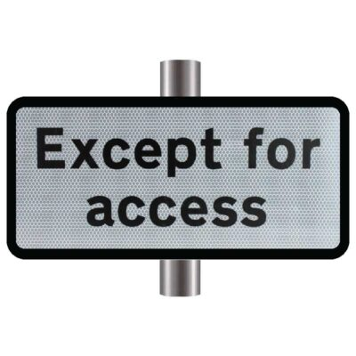 Except for Access Supplementary Sign